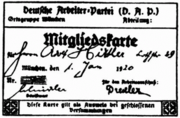 Adolf Hitler's membership card for the German Workers' Party. Hitler wanted to create his own party, but was ordered by his superiors in the Reichswehr to infiltrate an existing one instead.