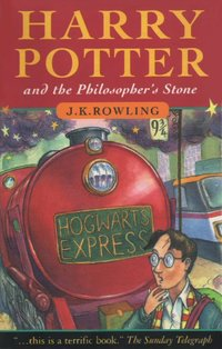 Cover of the original novel in the series, Harry Potter and the Philosopher's Stone. This original edition was distributed throughout the English-speaking world outside of the United States (within the U.S., it was distributed as Harry Potter and the Sorcerer's Stone).